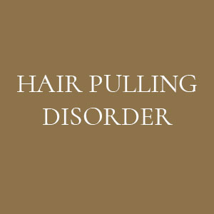 HAIR PULLING DISORDER