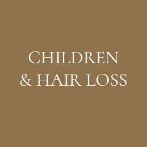 CHILDREN'S HAIR LOSS